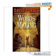The Words of Making (Osserian Saga Trilogy) by David Forbes. $5.93. Publisher: HarperCollins e-books (October 13, 2009). 496 pages. Author: David Forbes