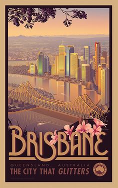 Vintage Travel Brisbane - Australian Vintage Retro Travel Poster (only retro in the style of the poster, most of those buildings weren't even there in the and but this is my city, I have to post) Poster Retro, Poster Art, Vintage Travel Posters, Posters Decor, Art Deco Posters, Australian Vintage, Australian Art, Vintage Advertisements, Vintage Ads