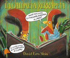 MAIG-2014. David Ezra Stein. La gallineta xerrapeta. Ficció (0-5 anys). RECEPTES PARES. Llibre recomanat