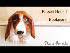 Mini Polymer Clay Basset Hound Dog Bookmark/Reading Companion Tutorial - YouTube