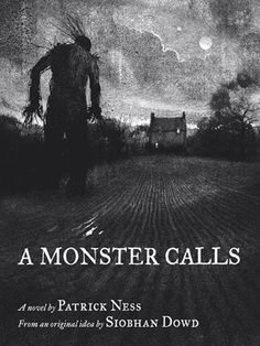 If you haven't read A Monster Calls by Patrick Ness, download it as an e-book now!