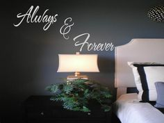 Always and Forever  Wall Decal Quote  Wall by touchofbeautydesigns, $27.00