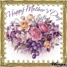 HAPPY MOTHER'S DAY TOP 85 Mothers Day Qoutes, Happy Mothers Day Messages, Happy Mothers Day Pictures, Mothers Day Gif, Mother Day Message, Happy Mother Day Quotes, Mother Day Wishes, Happy Birthday Messages, Mothers Day Flowers