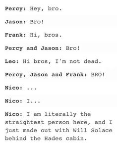 I love this one xD All bro plus poor Nico XD (well, at least.... SOLANGELO!!!!)