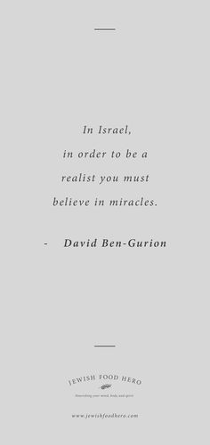 What People Say About Israel: Passionate Quotes to Inspire >> jewishfoodhero.com