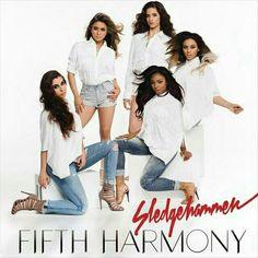 Sledgehammer- Fifth Harmony