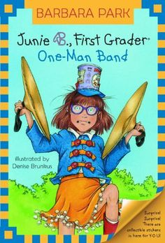 Junie B., First Grader: One-Man Band (Junie B. Jones) by Barbara Park. $3.60. 87 pages. Author: Barbara Park. Publisher: Random House Books for Young Readers (March 12, 2009)