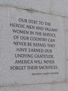 A Veterans Day Thank You on My Paisley World. http://mypaisleyworld.blogspot.com/  #quote #VeteransDay #HarrySTruman