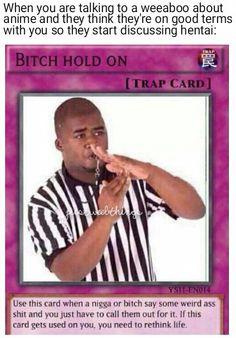 Some funny shit - Yugioh card memes Yugioh Trap Cards, Funny Yugioh Cards, Funny Cards, All Meme, Stupid Funny Memes, Funny Relatable Memes, Haha Funny, Meme Meme, Funniest Memes
