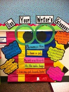 Writing wall- love the glasses idea. Might add CUPS (capitalization, understanding, punctuation, spelling) underneath though.
