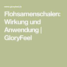 Flohsamenschalen: Wirkung und Anwendung | GloryFeel