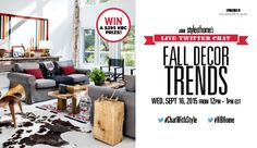 Join #ChatWithStyle to get the dish on fall's hottest decor trends with Style at Home and Hudson's Bay!