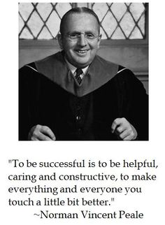 """Dr Norman Vincent Peale - One of the most famous Protestant clergymen in the United States. He was the author of the best-seller """"The Power of Positive Thinking"""". Wisdom Quotes, Bible Quotes, Positive Thinking Books, Norman Vincent Peale, People Of Interest, New Thought, Grave Memorials, Christian Life, Personal Development"""