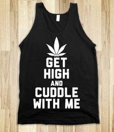 Get High and Cuddle (Dark Tank)