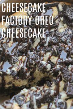 Cheese Cake Factory Recipes Oreo 34 Ideas For 2019 Cheescake Oreo, Cheesecake Factory Oreo Cheesecake, Cheesecake Factory Recipes, Cheesecake Desserts, Chocolate Cheesecake, Cookies And Cream Cheesecake, Oreo Desserts, Best Oreo Cheesecake Recipe Ever, Baileys Cheesecake