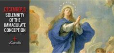 The Immaculate Conception, a solemnity, a day on which all Catholics are obligated to attend Mass. In 1854, Pope Pius IX's solemn declaration, Ineffabilis Deus, clarified with finality the long-held belief of the Church that Mary was conceived free from original sin.