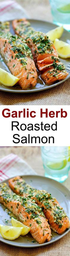Garlic Herb Roasted Salmon – best roasted salmon recipe ever! Made with butter, garlic, herb, lemon and dinner is ready in 20 minutes | http://rasamalaysia.com