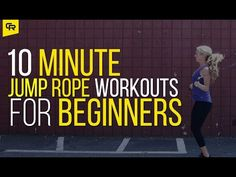A 10-Minute Jump Rope Workout for Beginners - Fit Bottomed Girls