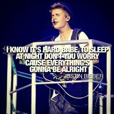 Be Alright Justin Bieber Believe Awwwww Thanks I Hope It Will