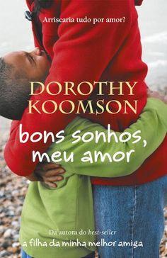 Bons sonhos, meu amor, Dorothy Koomson
