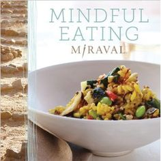 miraval mindful eating