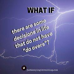 Do you think before you make a decision?
