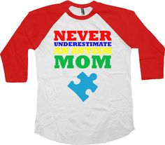 Autism Mom T Shirt For the same design in a t-shirt: https://www.etsy.com/ca/listing/270015475/autism-awareness-shirt-never