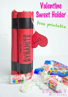 """""""You're DYNAMITE!"""" Valentine Gifts - Free Printable Sweet Holder from My Little 3 and Me"""