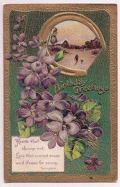 Antique Postcard, Birthday greetings in a Tennyson thought, message from 1913