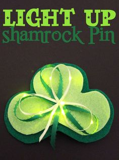 Light up Shamrock Pin on 30 Minute Crafts