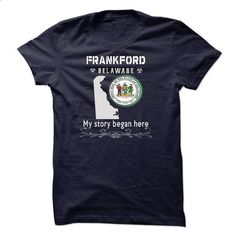 Frankford - Its Where My Story Begins! - #grafic tee #tee quotes. ORDER HERE => https://www.sunfrog.com/LifeStyle/Frankford--Its-Where-My-Story-Begins-35443628-Guys.html?68278