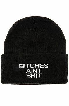8e77057d9ef The Bitches Aint Shit Beanie. Streetwear Fashion