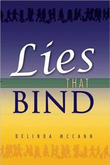 My first novel Lies That Bind http://www.delindamccann.com