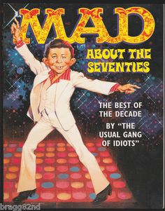Mad Magazine MAD ABOUT THE SEVENTIES Large Book BEST OF THE DECADE 1st Edition