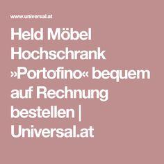 Held Möbel Hochschrank »Portofino« bequem auf Rechnung bestellen | Universal.at Calculus