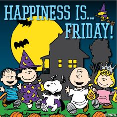 Happiness is Friday!