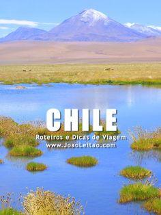 Visitar Chile: roteiros, guia de melhores destinos para viajar, fotos, transportes, alojamento, restaurantes, dicas de viagem e mapas.