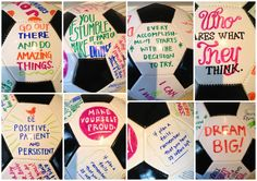 """Back by popular demand! Here are some of the other sayings on the """"inspirational Soccer Ball"""" - Feel free to make up your own!"""