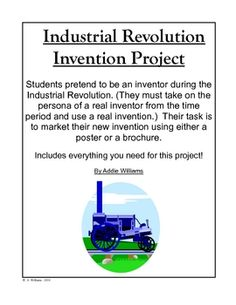Students market an invention from the Industrial Revolution in this fun and engaging project.