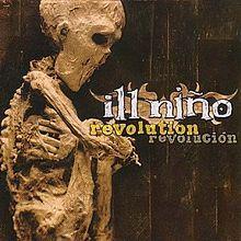 my fav album ever !!!Ill Nino - Revolution Revolución