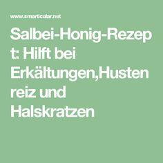 Salbei-Honig-Rezept: Hilft bei Erkältungen,Hustenreiz und Halskratzen