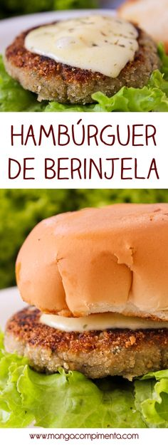 Hambúrguer de Berinjela para Lanche - Manga com Pimenta - Hambúrguer de Berinjela - Para um lanche vegetariano cheio de sabor! Raw Food Recipes, Veggie Recipes, Vegetarian Recipes, Organic Recipes, Cooking Recipes, Healthy Recipes, Go Veggie, Going Vegetarian, Hamburgers
