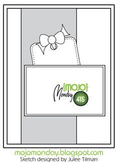 Mojo Monday 415 Card Sketch Sketch designed by Julee Tilman #mojomonday #vervestamps #sketchchallenge #cardsketches