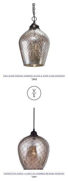Zinc Door Regina Andrew Glass & Wire Cage Pendant $323 Vs Overstock Nord 1-Light Oil Rubbed Bronze Pendant $107