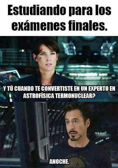 studying for finals: and when did you become an expert in thermal nuclear astrophysics? last night Funny Spanish Memes, Stupid Funny Memes, Hilarious, Avengers Memes, Marvel Memes, Mundo Meme, Marvel Universe, Mundo Marvel, Naha