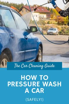 Sometimes washing your car by hand can be time consuming or a hassle. Pressure washing is quick and easy, but you should know how to do it safely. Car Cleaning Hacks, Car Hacks, Car Repair Service, Pressure Washing, Step By Step Instructions, Sport Cars, Energy Drinks, Rust, Learning