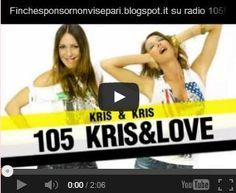 "Kris & Kris su Radio 105! Domenica 23/02/2014, puntata di ""Kris & Love"" su Radio 105!"