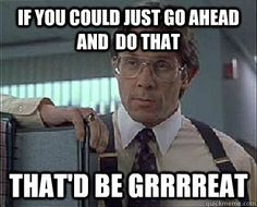 Office Space Quotes Magnificent Peter Gibbons From Office Space Meme  Tv & Movies  Pinterest