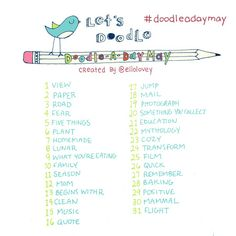 Rhi-Creations: Doodle a Day May List. I think these lists are also great inspiration for photography subjects also.
