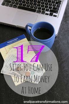 17 sites you can use to earn money at home